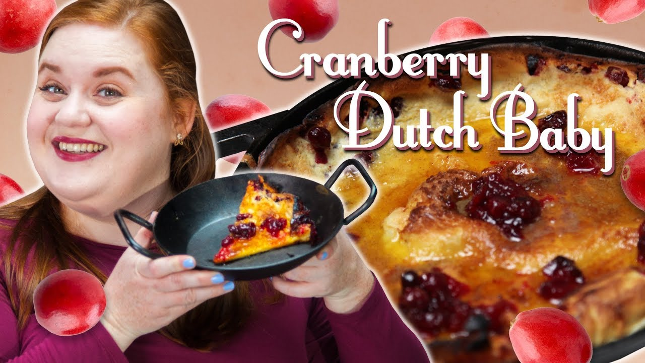 How to Make Elise's Cranberry Dutch Baby | Smart Cookie ...